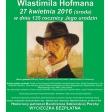IX Wycieczka Szlakiem Wlastimila Hofmana - 2016